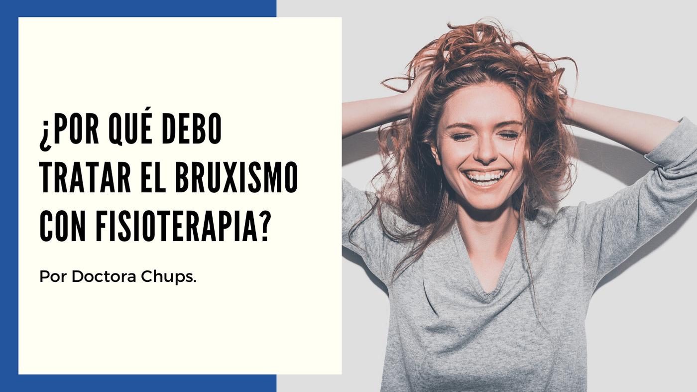 Por que tratar el Bruxismo con Fisioterapia