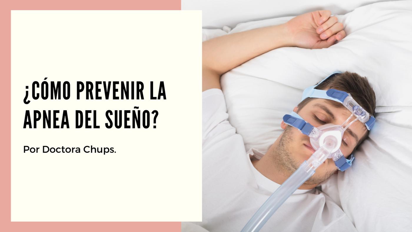 como prevenir la apnea del sueño